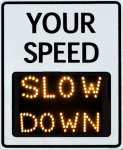 TC-1000 radar speed sign with SLOW DOWN message alert