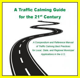 Traffic Calming Guide for the 21st Century